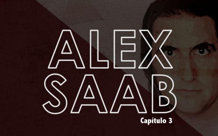 Alex saab la serie capitulo 3